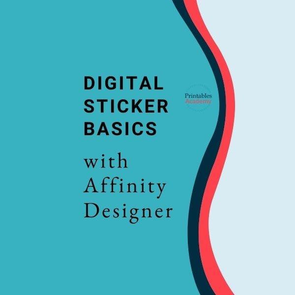Digital Sticker Basics