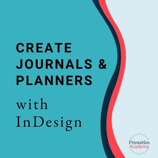 Create Journals & Planners with InDesign