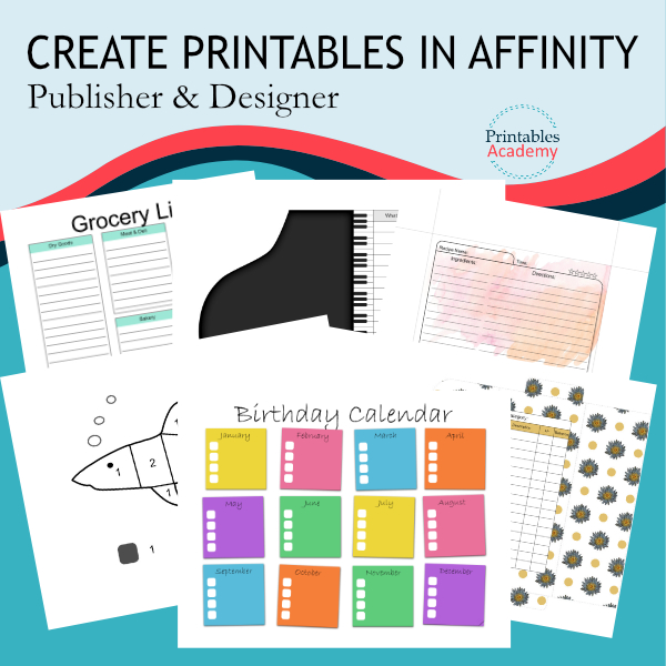 six printables showing some of the projects in the course create printables with affinity